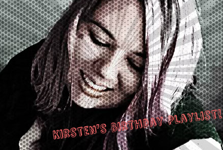 Kirsten's Birthday Playlist – The Dance It OutMix